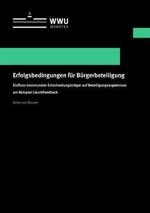 Erfolgsbedingungen für Bürgerbeteiligung von Bauser,  Johannes