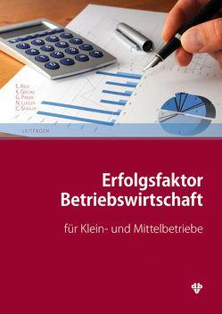 Erfolgsfaktor Betriebswirtschaft von Gaedke,  Klaus, Kroc,  Eva, Lugger,  Nicole, Pinter,  Gerold, Stadler,  Clemens