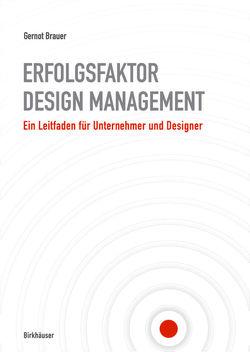 Erfolgsfaktor Design-Management von Brauer,  Gernot