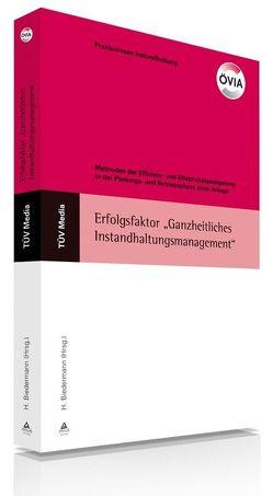 """Erfolgsfaktor """"Ganzheitliches Instandhaltungsmanagement"""" von Biedermann,  H, ÖIVA"""