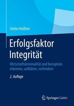 Erfolgsfaktor Integrität von Heißner,  Stefan