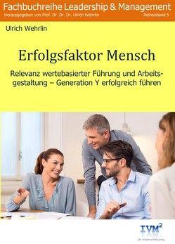 Erfolgsfaktor Mensch von Wehrlin,  Ulrich
