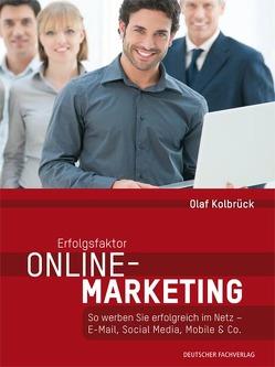 Erfolgsfaktor Online-Marketing von Kolbrück,  Olaf