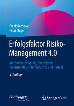 Erfolgsfaktor Risiko-Management 4.0 von Hager,  Peter, Romeike,  Frank