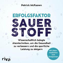 Erfolgsfaktor Sauerstoff von McKeown,  Patrick, Wolter,  Peter