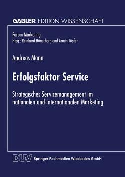 Erfolgsfaktor Service von Mann,  Andreas