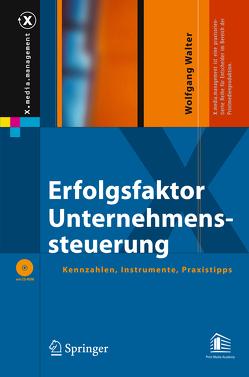 Erfolgsfaktor Unternehmenssteuerung von Walter,  Wolfgang G.