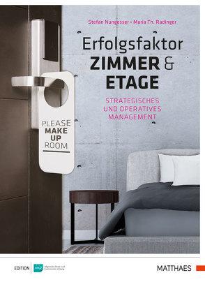 Erfolgsfaktor Zimmer und Etage von Nungesser,  Stefan, Radinger,  Maria Theresia