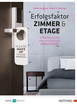 Erfolgsfaktor Zimmer und Etage von Nungessser,  Stefan, Radinger,  Maria Theresia