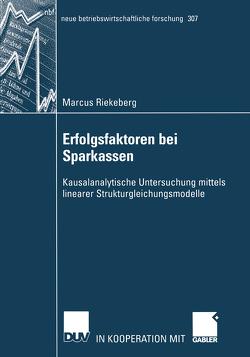 Erfolgsfaktoren bei Sparkassen von Riekeberg,  Marcus