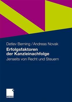 Erfolgsfaktoren der Kanzleinachfolge von Berning,  Detlev, Novak,  Andreas