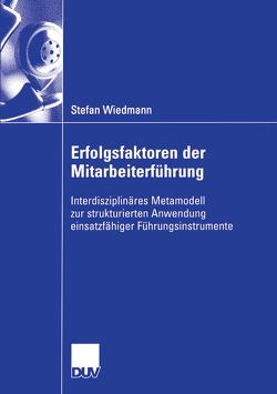 Erfolgsfaktoren der Mitarbeiterführung von Kuhnle,  Prof. Dr. Helmut, Wiedmann,  Stefan