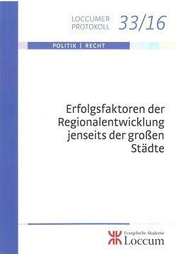 Erfolgsfaktoren der Regionalentwicklung jenseits der großen Städte von Lange,  Joachim