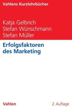 Erfolgsfaktoren des Marketing von Gelbrich,  Katja, Müller,  Stefan, Wünschmann,  Stefan