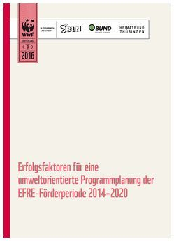 Erfolgsfaktoren für eine umweltorientierte Programmplanung der EFRE-Förderperiode 2014-2020 von Köberich,  Thomas, Steinert,  Julia