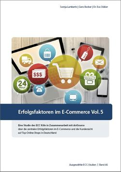 Erfolgsfaktoren im E-Commerce Vol. 5 von Becker,  Gero, Lambertz,  Svenja, Stüber,  Dr. Eva