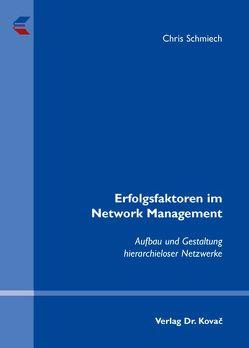 Erfolgsfaktoren im Network Management von Schmiech,  Chris
