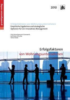 Erfolgsfaktoren von Wohnungsunternehmen von Bratke,  Stefan, Perschke,  Rolf-Dieter, Schmoll genannt Eisenwerth,  Fritz