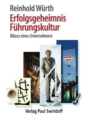 Erfolgsgeheimnis Führungskultur von Bavendamm,  Dirk, Würth,  Reinhold