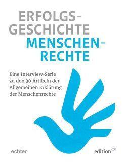 Erfolgsgeschichte Menschenrechte von Böhm,  Otto, Burmann,  Christine, Katheder,  Doris