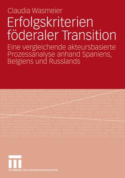 Erfolgskriterien föderaler Transition von Wasmeier,  Claudia