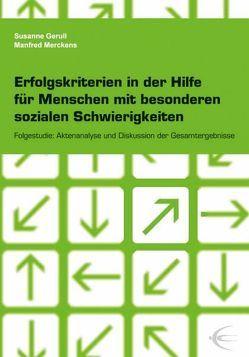 Erfolgskriterien in der Hilfe für Menschen mit besonderen sozialen Schwierigkeiten von Gerull,  Susanne, Merckens,  Manfred