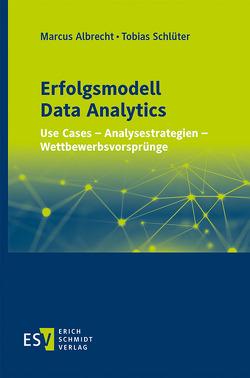 Erfolgsmodell Data Analytics von Albrecht,  Marcus, Schlüter,  Tobias