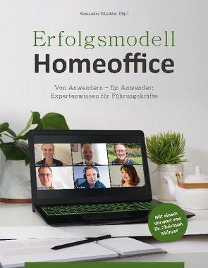 Erfolgsmodell Homeoffice von Glöckler,  Alexander