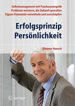 Erfolgsprinzip Persönlichkeit von Hansch,  Dietmar