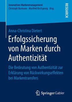 Erfolgssicherung von Marken durch Authentizität von Dietert,  Anna-Christina