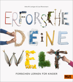 Erforsche deine Welt von Leitzgen,  Anke M., Rienermann,  Lisa