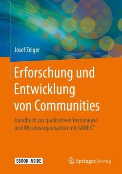 Erforschung und Entwicklung von Communities von Zelger,  Josef