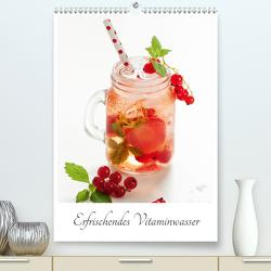 Erfrischendes Vitaminwasser (Premium, hochwertiger DIN A2 Wandkalender 2021, Kunstdruck in Hochglanz) von Schlossherr,  Xenia