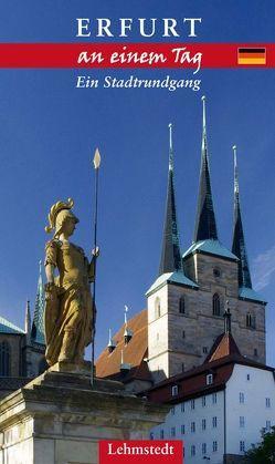Erfurt an einem Tag von Kogel,  Kristina