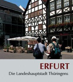 Erfurt – Die Landeshauptstadt Thüringens von Behr,  Falko, Schmidt,  Marco, Stade,  Heinz
