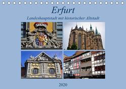 Erfurt – Landeshauptstadt mit historischer Altstadt (Tischkalender 2020 DIN A5 quer) von Thauwald,  Pia