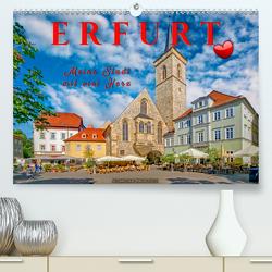 Erfurt – meine Stadt mit viel Herz (Premium, hochwertiger DIN A2 Wandkalender 2020, Kunstdruck in Hochglanz) von Roder,  Peter
