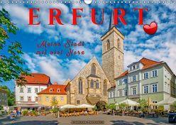 Erfurt – meine Stadt mit viel Herz (Wandkalender 2019 DIN A3 quer) von Roder,  Peter