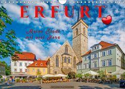 Erfurt – meine Stadt mit viel Herz (Wandkalender 2019 DIN A4 quer) von Roder,  Peter