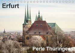 Erfurt. Perle Thüringens. (Tischkalender 2019 DIN A5 quer) von Seethaler,  Thomas