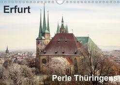 Erfurt. Perle Thüringens. (Wandkalender 2019 DIN A4 quer) von Seethaler,  Thomas