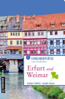Erfurt und Weimar von Poppe,  Birgit, Silla,  Klaus