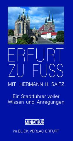 Erfurt zu Fuß von Saitz,  Hermann H.