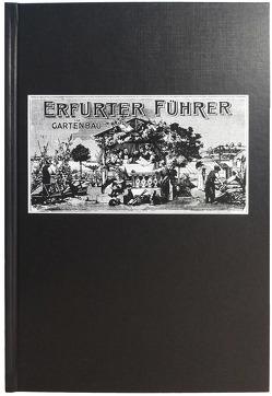 Erfurter Führer im Obst- und Gartenbau (Nachdruck)