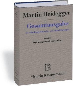 Ergänzungen und Denksplitter von Heidegger,  Martin, Michalski,  Mark