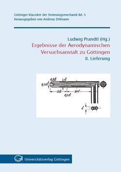 Ergebnisse der Aerodynamischen Versuchsanstalt zu Göttingen – II. Lieferung von Prandtl,  Ludwig