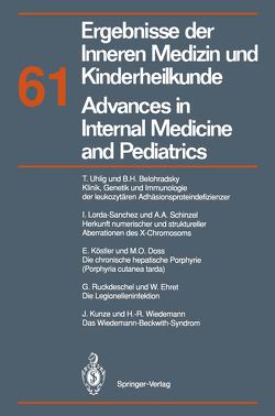 Ergebnisse der Inneren Medizin und Kinderheilkunde / Advances in Internal Medicine and Pediatrics von Brandis,  M., Fanconi,  A., Frick,  P., Kochsiek,  K., Riecken,  E. O.