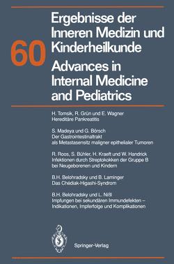 Ergebnisse der Inneren Medizin und Kinderheilkunde/Advances in Internal Medicine and Pediatrics von Brandis,  M., Fanconi,  A., Frick,  P., Kochsiek,  K., Riecken,  E. O.