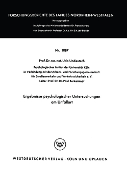 Ergebnisse psychologischer Untersuchungen am Unfallort von Undeutsch,  Udo