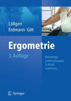 Ergometrie von Erdmann,  Erland, Gitt,  Anselm K., Löllgen,  Herbert